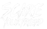 Scare Your Friend